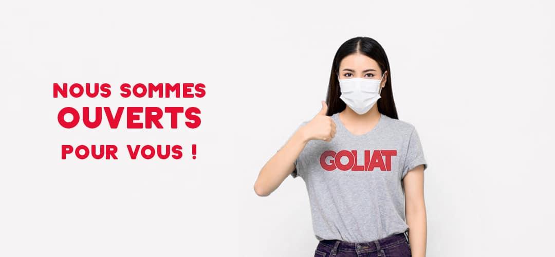 Corona Virus Covid-19 : GOLIAT reste ouvert pour vous !