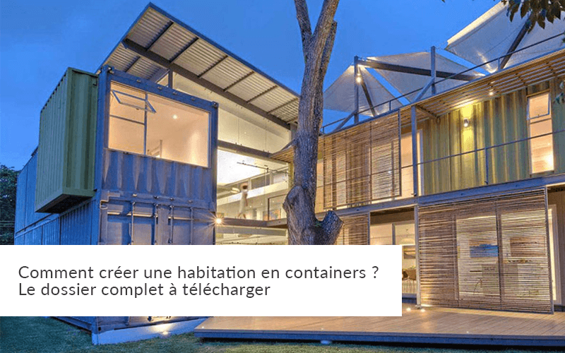 Maison container le dossier complet pour la construction for Amenager un container